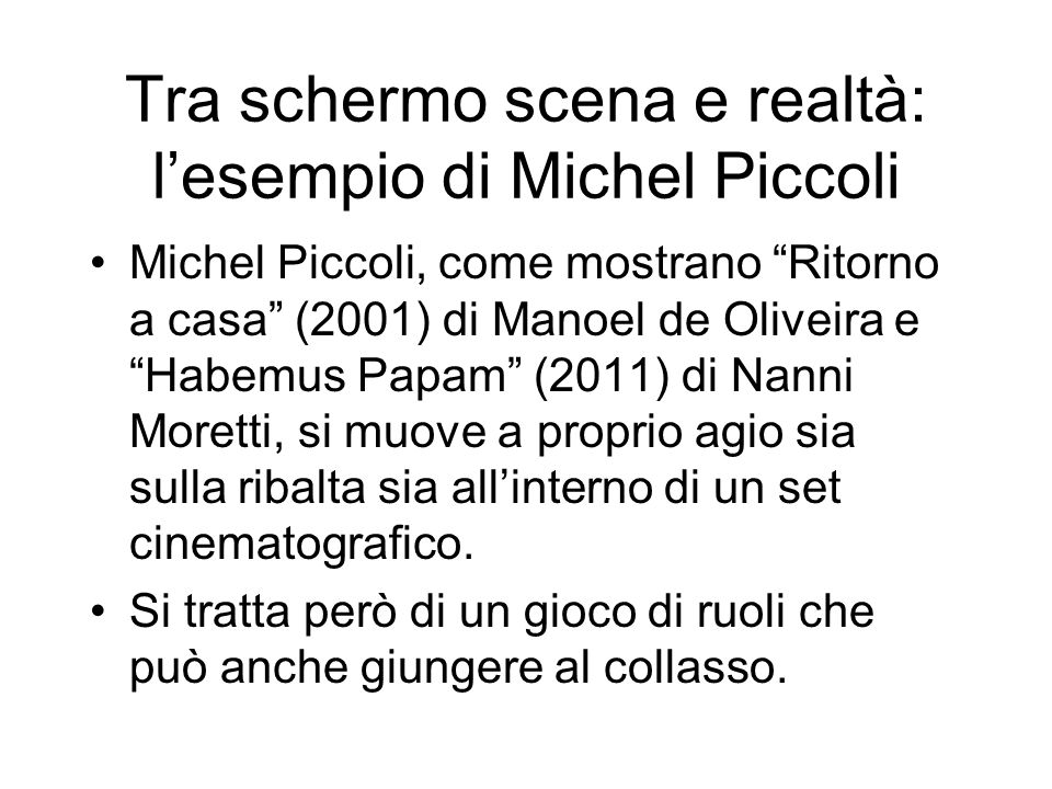 Tra schermo scena e realtà: l'esempio di Michel Piccoli