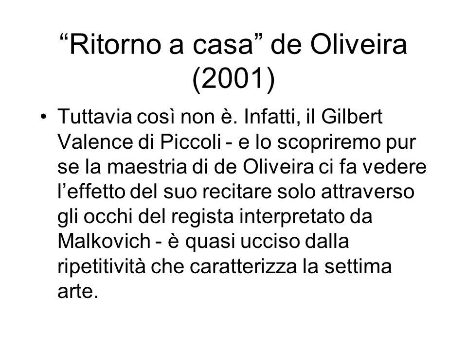 Ritorno a casa de Oliveira (2001)