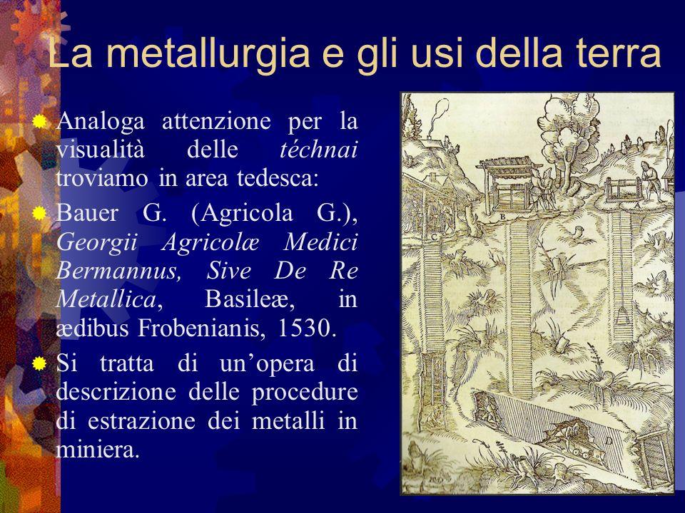 La metallurgia e gli usi della terra