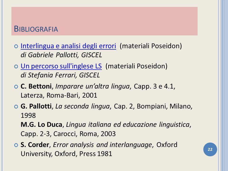Bibliografia Interlingua e analisi degli errori (materiali Poseidon) di Gabriele Pallotti, GISCEL.