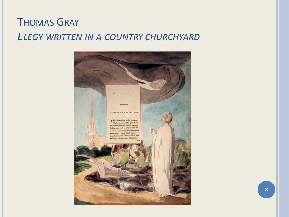Thomas Gray Elegy written in a country churchyard
