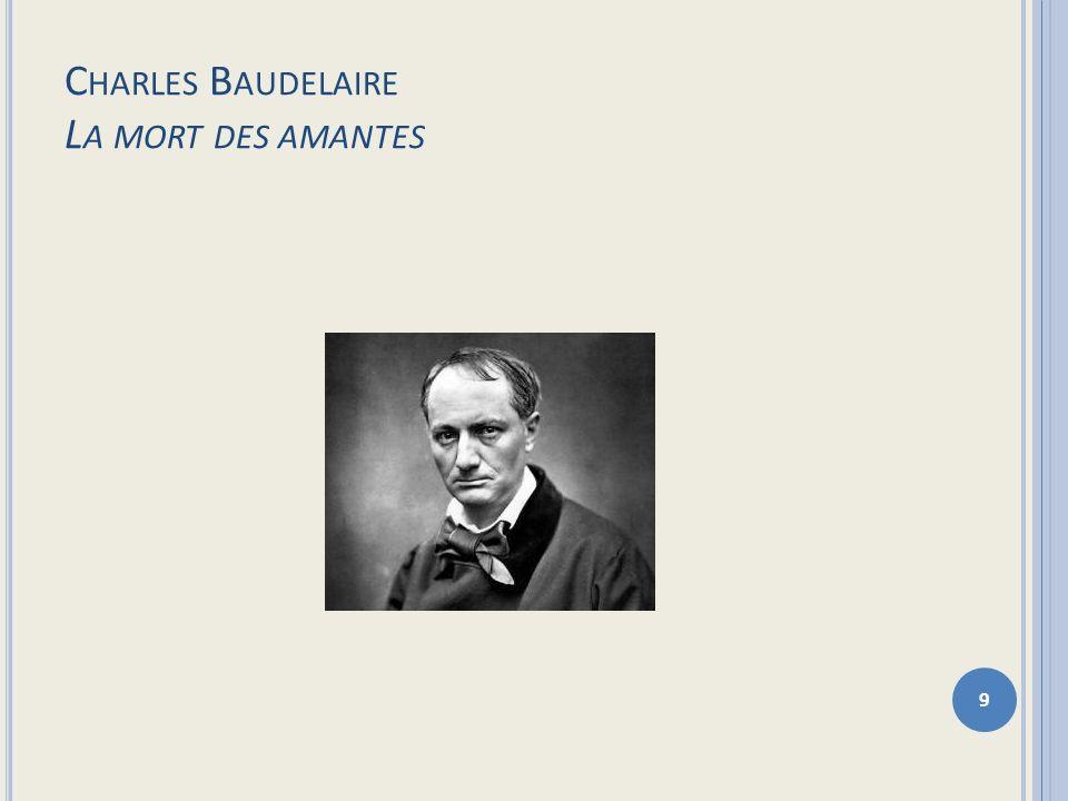 Charles Baudelaire La mort des amantes