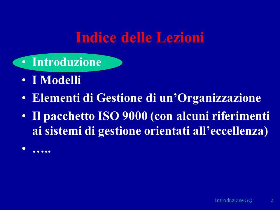 Indice delle Lezioni Introduzione I Modelli