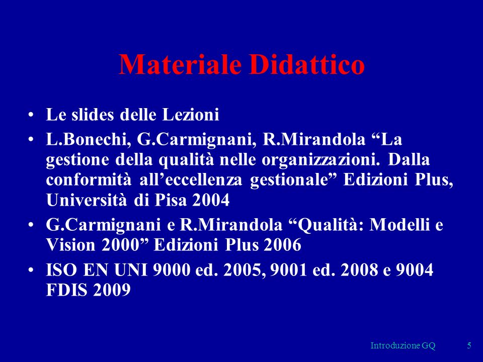 Materiale Didattico Le slides delle Lezioni