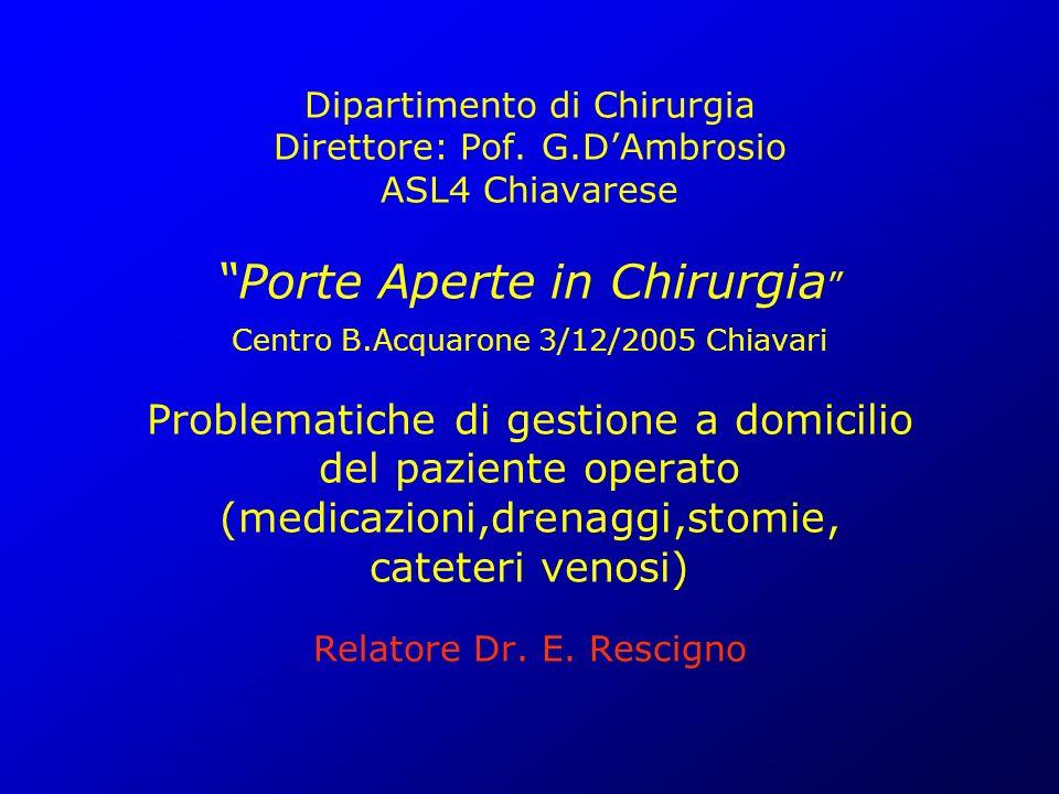 Dipartimento di Chirurgia Direttore: Pof. G