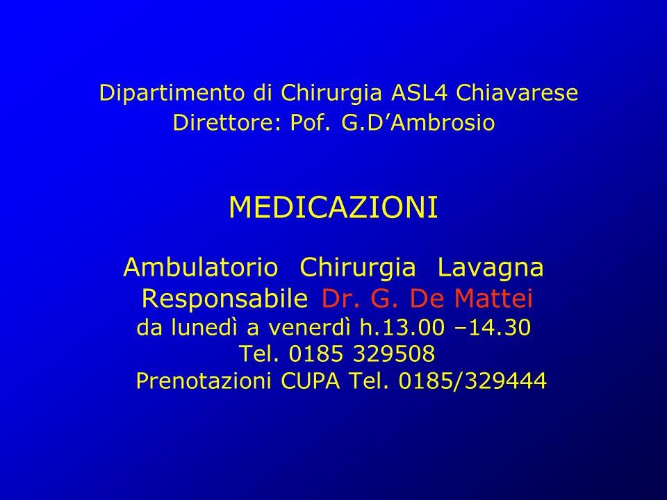 Dipartimento di Chirurgia ASL4 Chiavarese Direttore: Pof. G