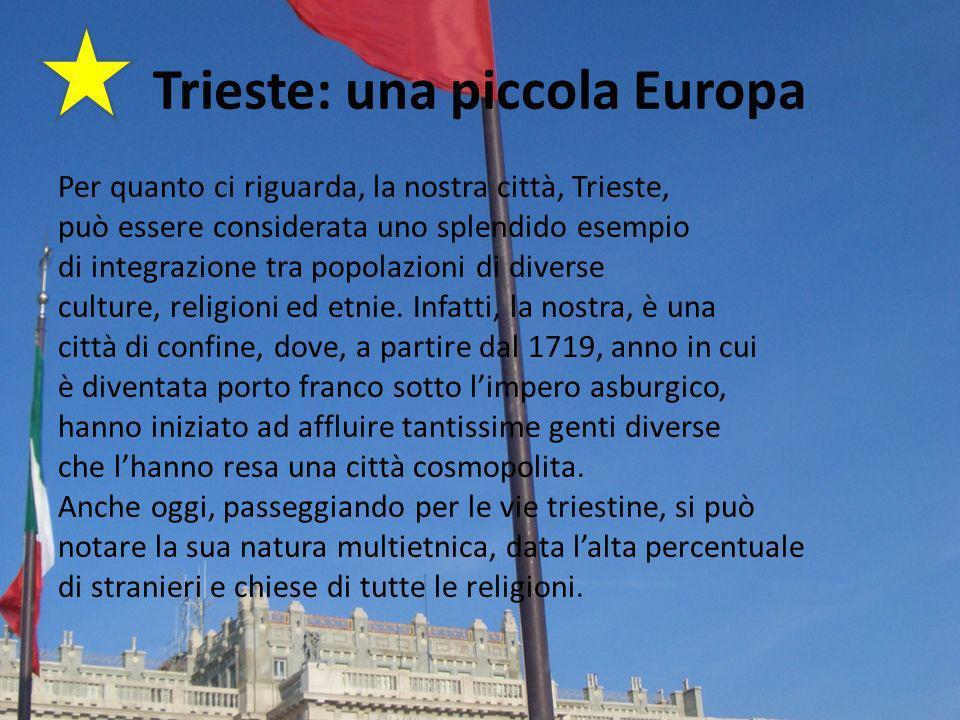 Trieste: una piccola Europa