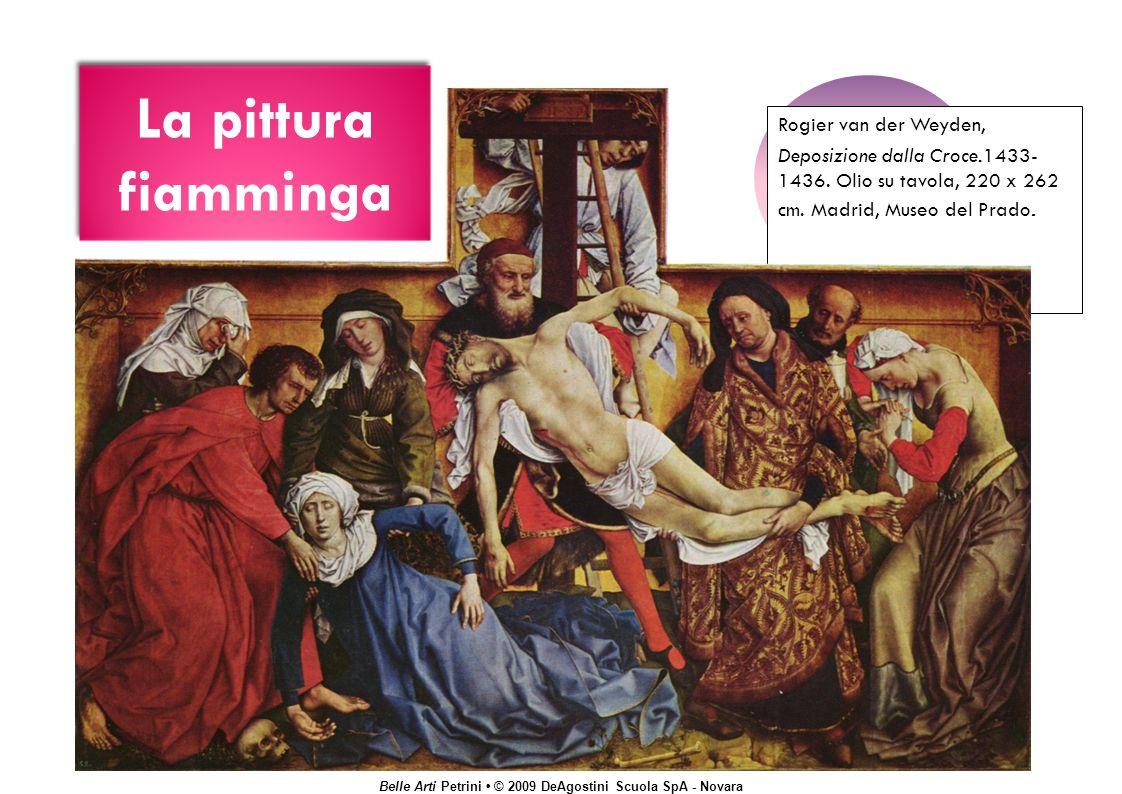 La pittura fiamminga Rogier van der Weyden,
