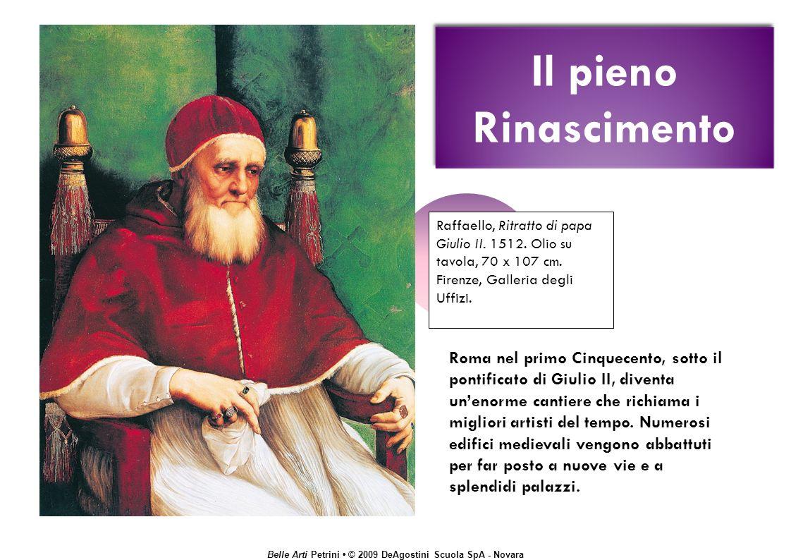 Il pieno Rinascimento Raffaello, Ritratto di papa Giulio II. 1512. Olio su tavola, 70 x 107 cm. Firenze, Galleria degli Uffizi.