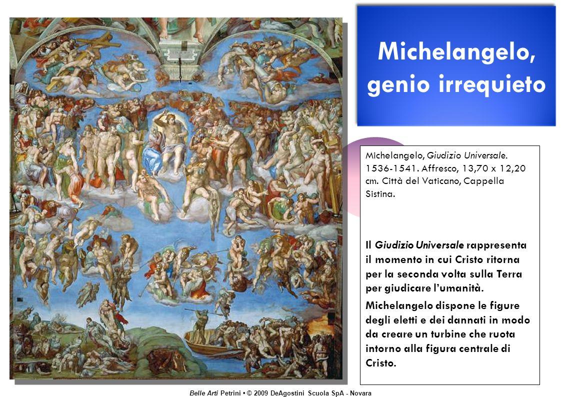 Michelangelo, genio irrequieto