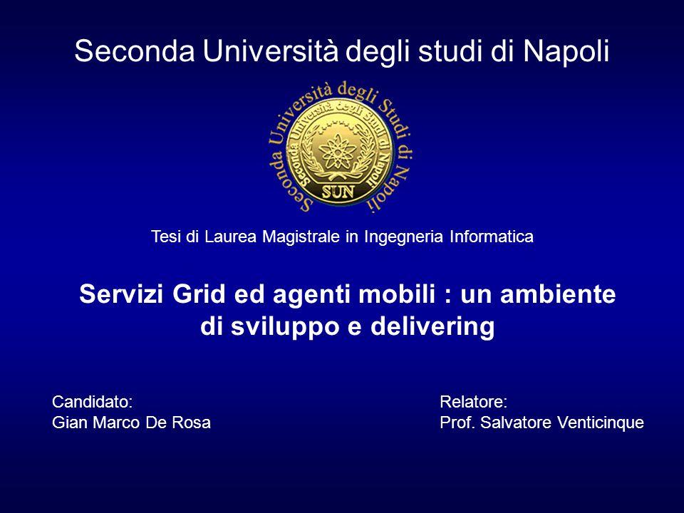 Servizi Grid ed agenti mobili : un ambiente di sviluppo e delivering