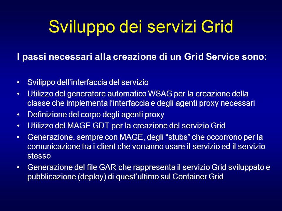 Sviluppo dei servizi Grid