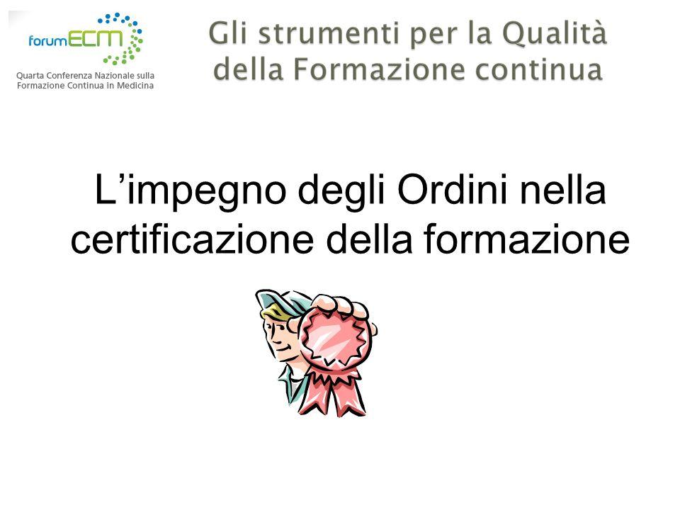 L'impegno degli Ordini nella certificazione della formazione