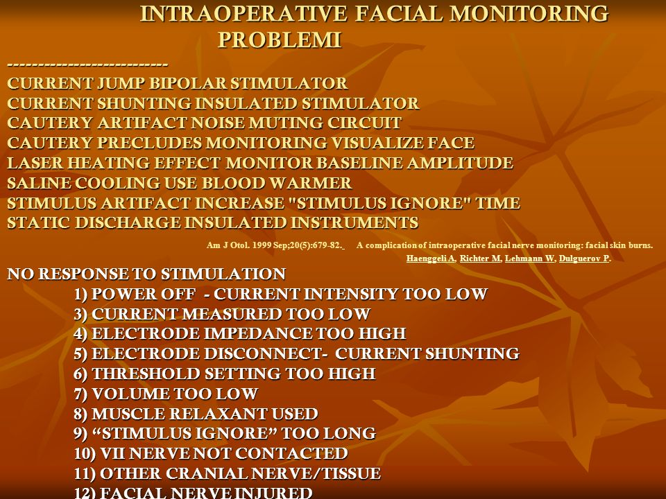 INTRAOPERATIVE FACIAL MONITORING