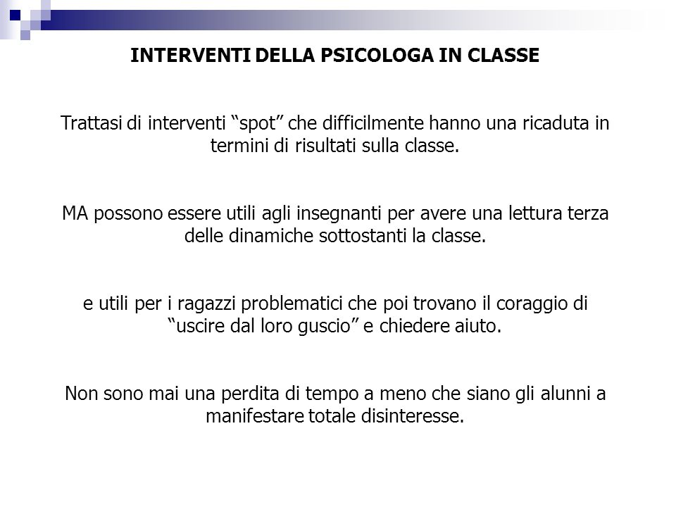 INTERVENTI DELLA PSICOLOGA IN CLASSE