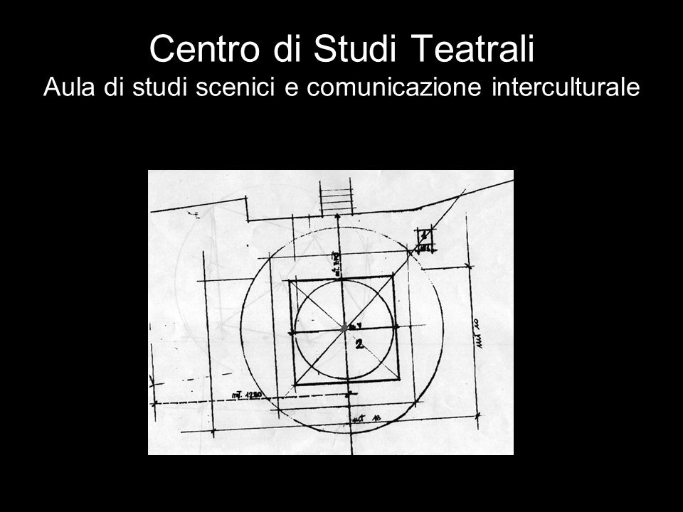 Centro di Studi Teatrali Aula di studi scenici e comunicazione interculturale