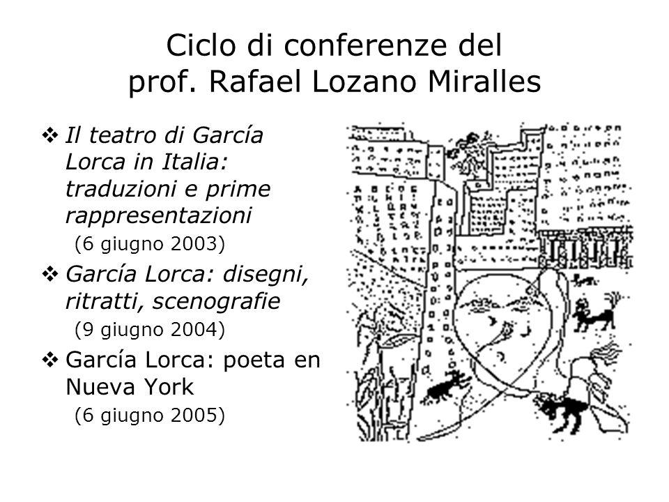 Ciclo di conferenze del prof. Rafael Lozano Miralles