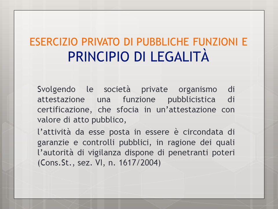 ESERCIZIO PRIVATO DI PUBBLICHE FUNZIONI E PRINCIPIO DI LEGALITÀ