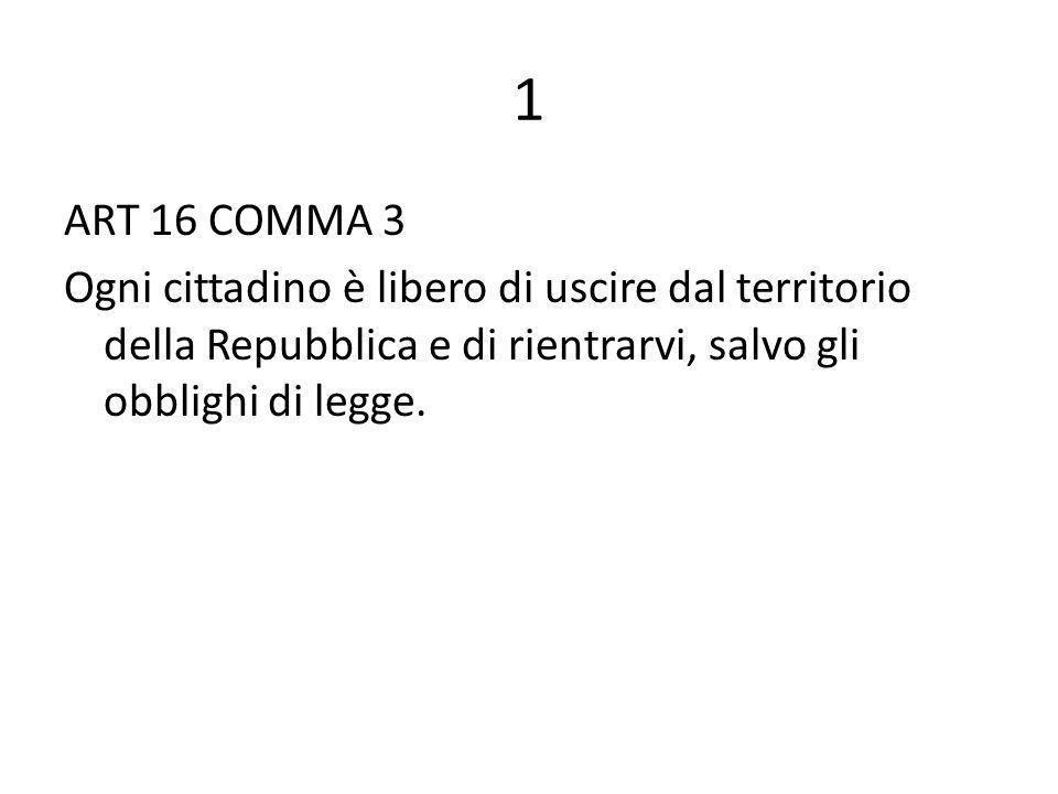 1 ART 16 COMMA 3.
