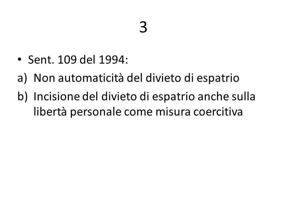 3 Sent. 109 del 1994: Non automaticità del divieto di espatrio
