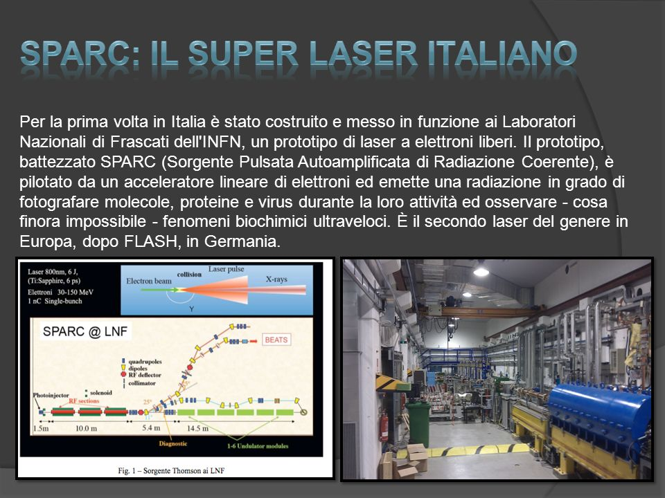 SPARC: Il super laser italiano