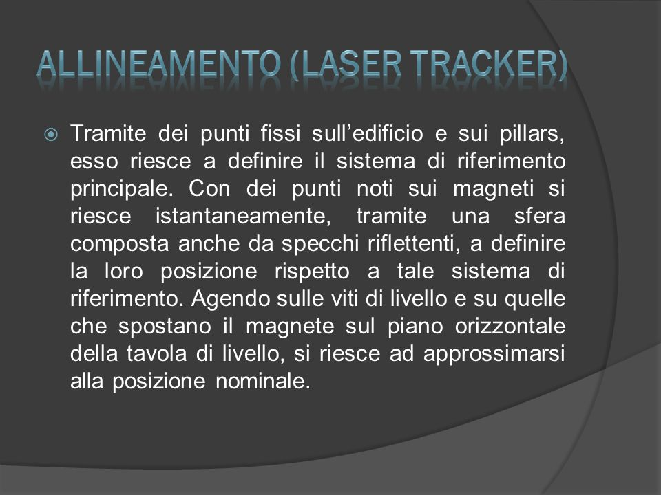 Allineamento (Laser Tracker)