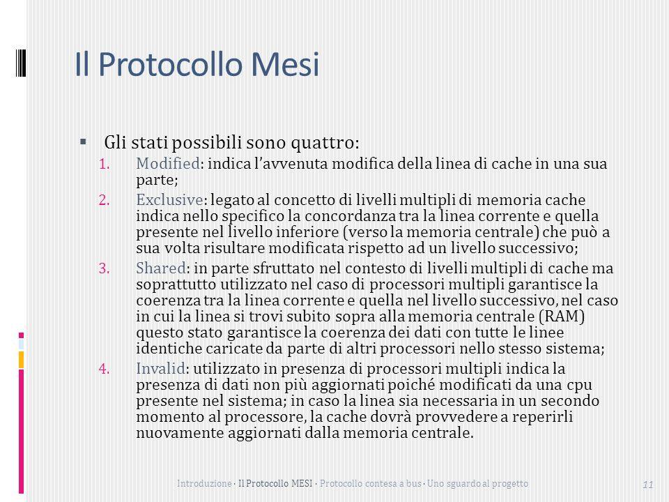 Il Protocollo Mesi Gli stati possibili sono quattro: