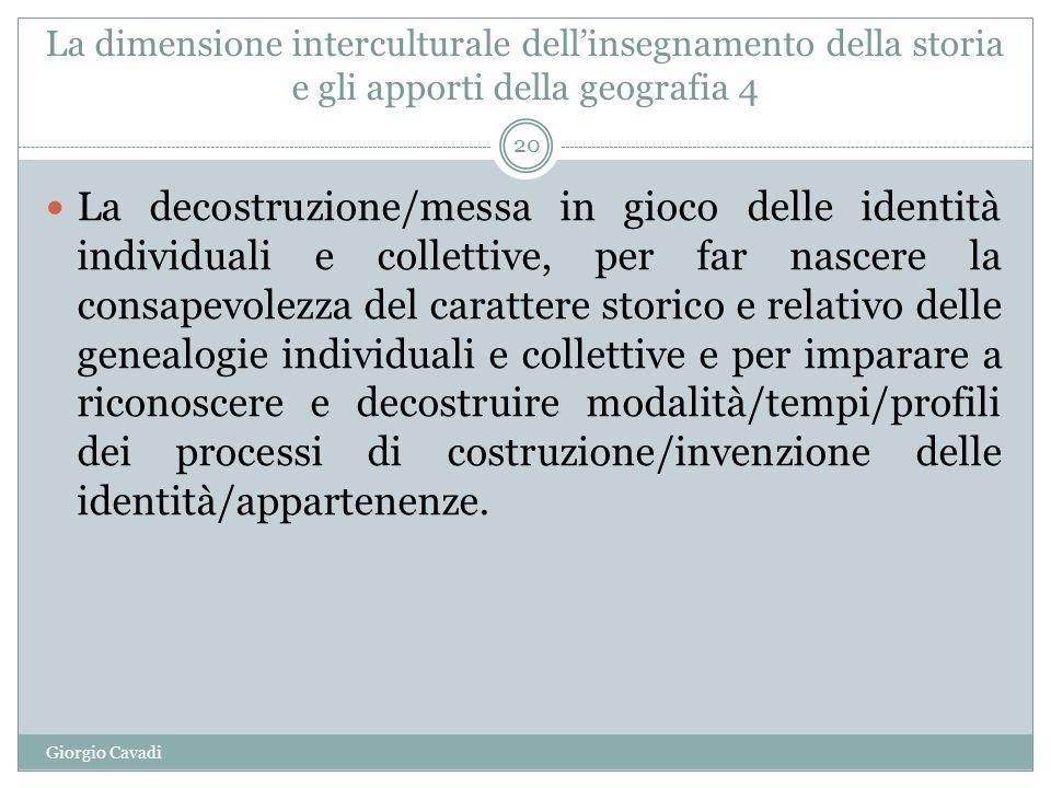 La dimensione interculturale dell'insegnamento della storia e gli apporti della geografia 4