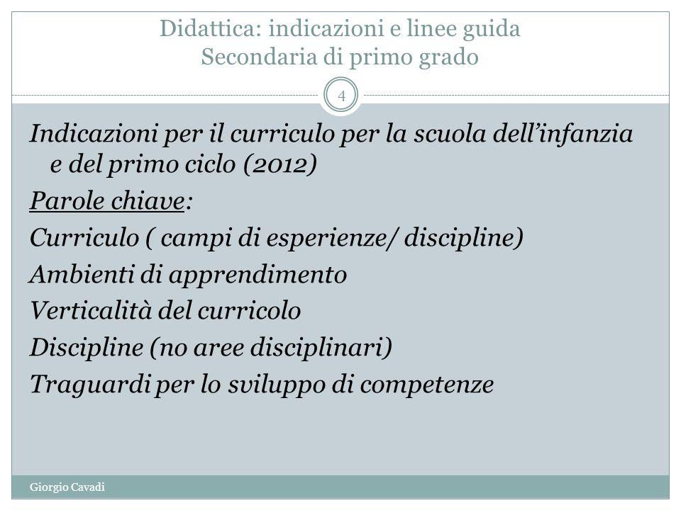 Didattica: indicazioni e linee guida Secondaria di primo grado