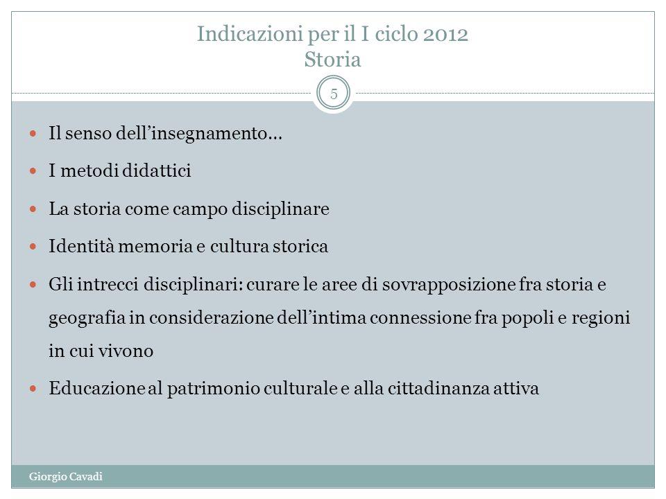 Indicazioni per il I ciclo 2012 Storia