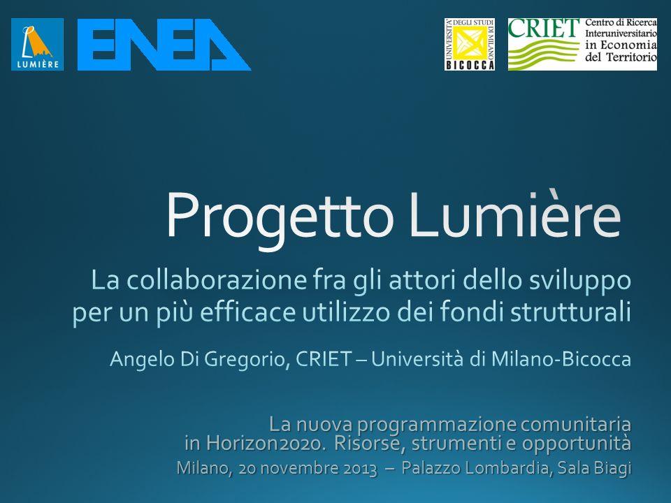 Progetto Lumière La collaborazione fra gli attori dello sviluppo per un più efficace utilizzo dei fondi strutturali.