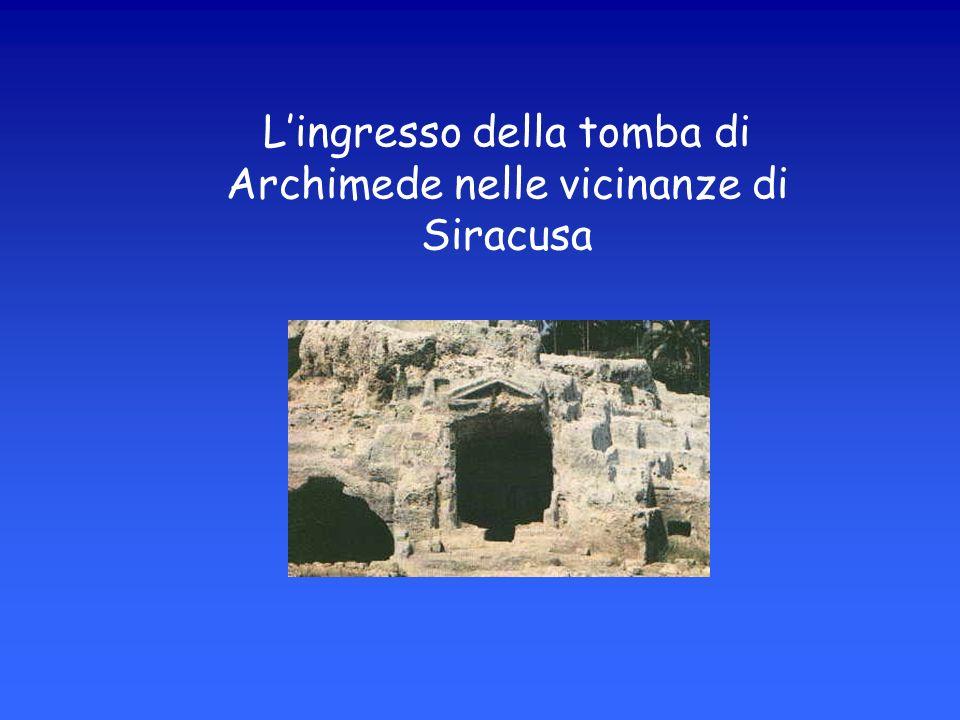 L'ingresso della tomba di Archimede nelle vicinanze di Siracusa