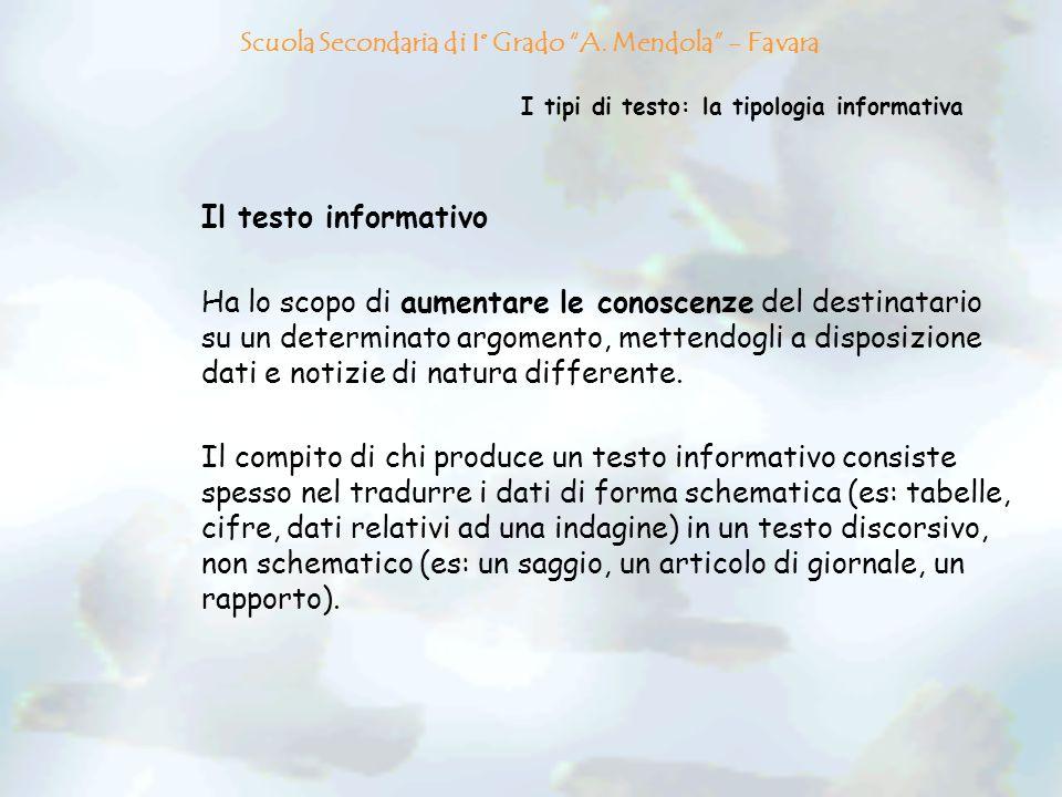 I tipi di testo: la tipologia informativa