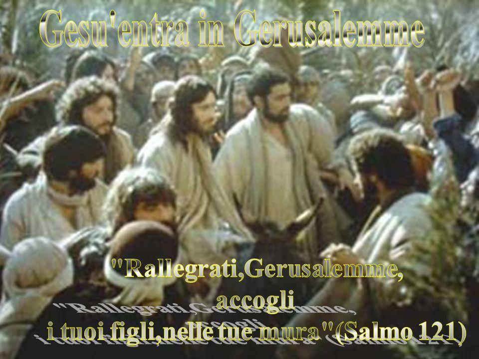 Gesu entra in Gerusalemme