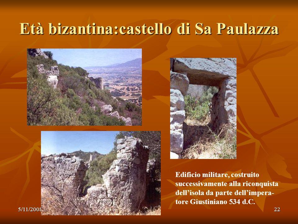 Età bizantina:castello di Sa Paulazza