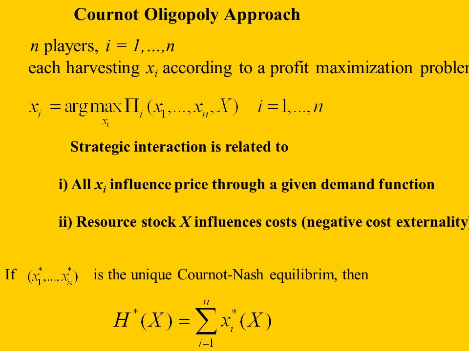 Cournot Oligopoly Approach