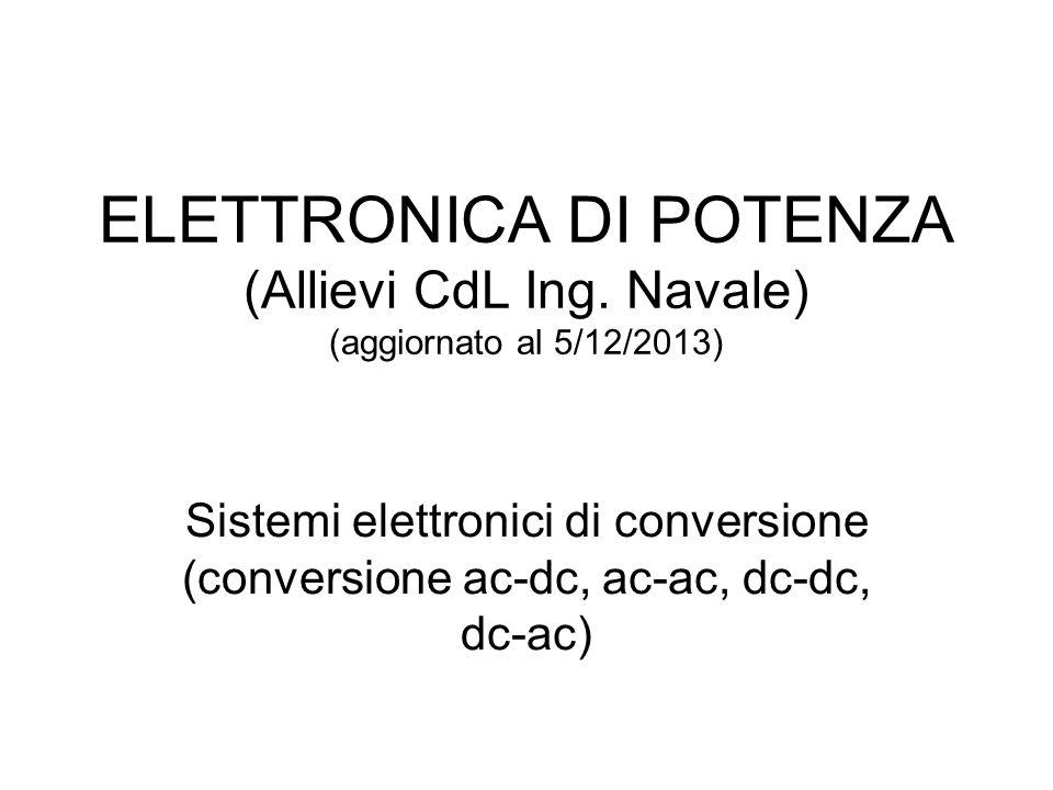 ELETTRONICA DI POTENZA (Allievi CdL Ing