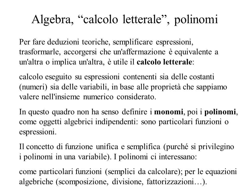 Algebra, calcolo letterale , polinomi