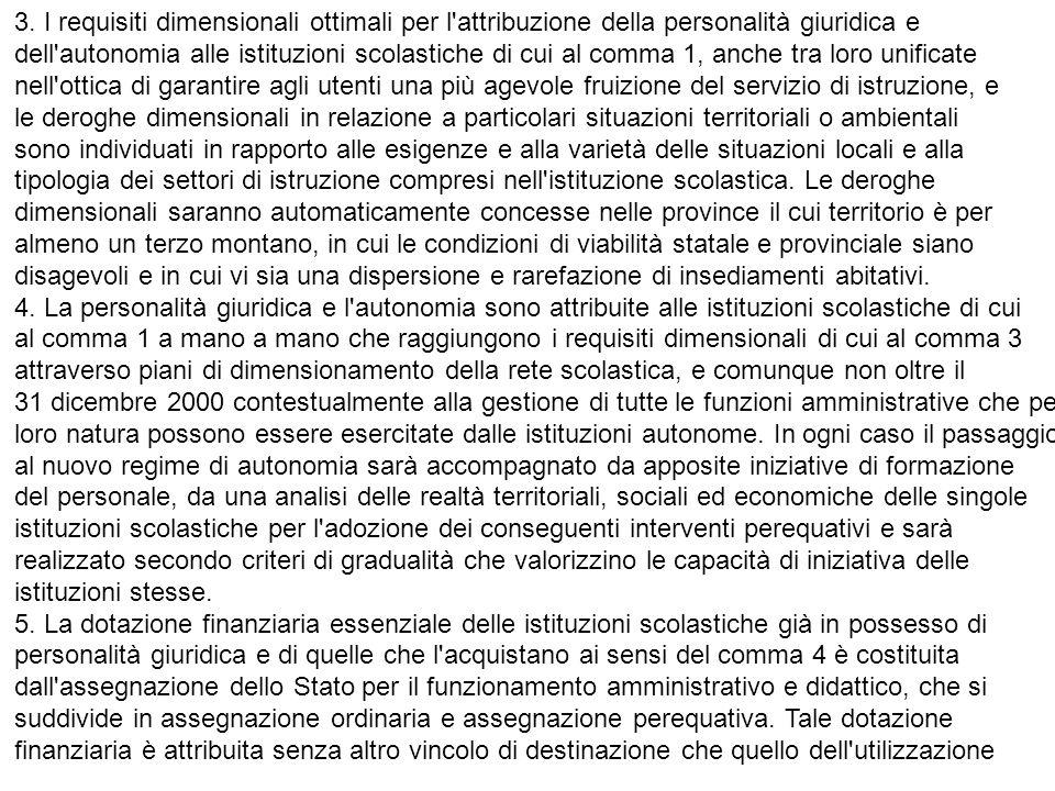 3. I requisiti dimensionali ottimali per l attribuzione della personalità giuridica e