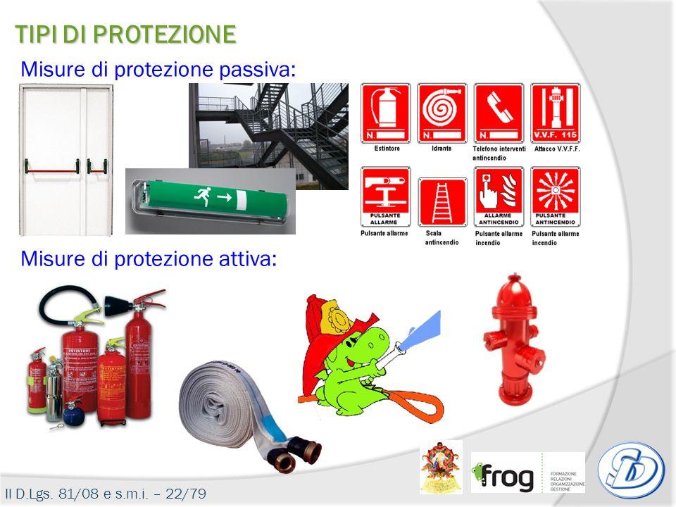TIPI DI PROTEZIONE Misure di protezione passiva: