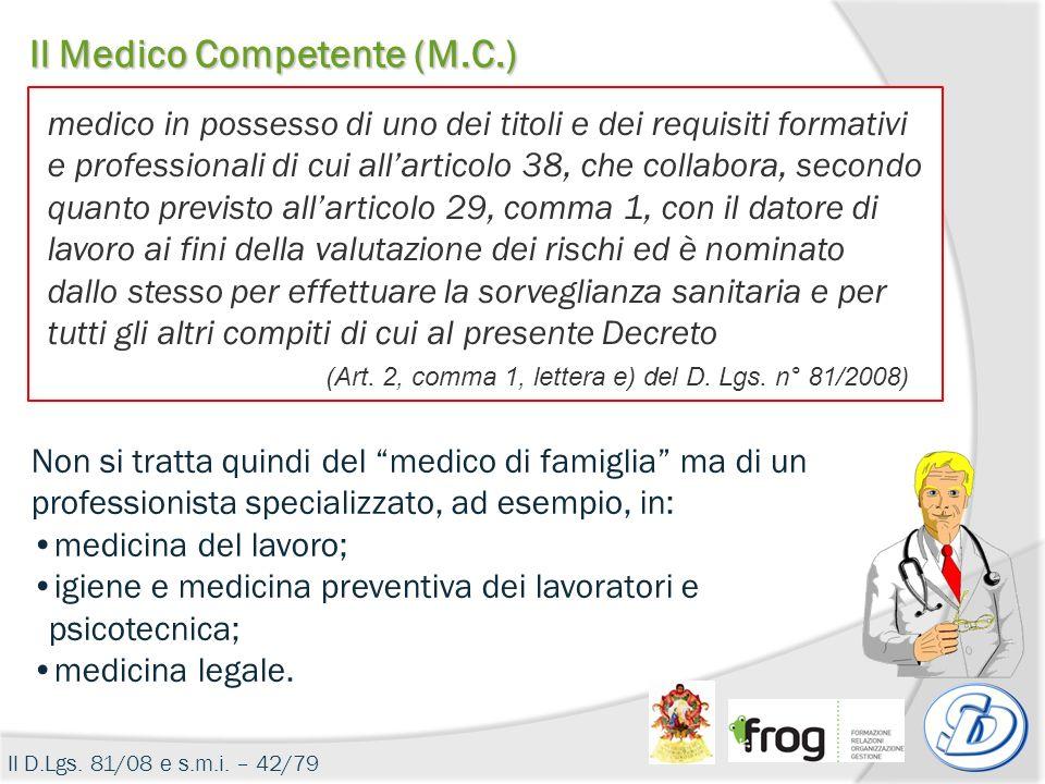 Il Medico Competente (M.C.)