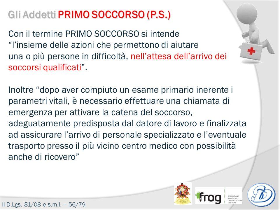 Gli Addetti PRIMO SOCCORSO (P.S.)