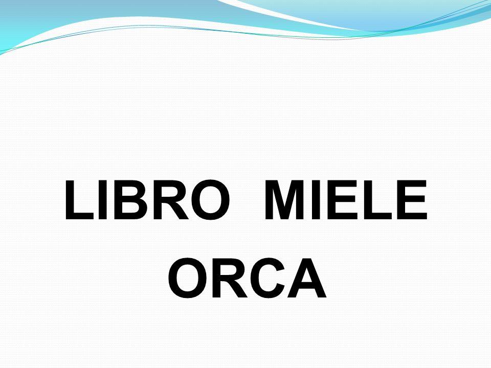 LIBRO MIELE ORCA