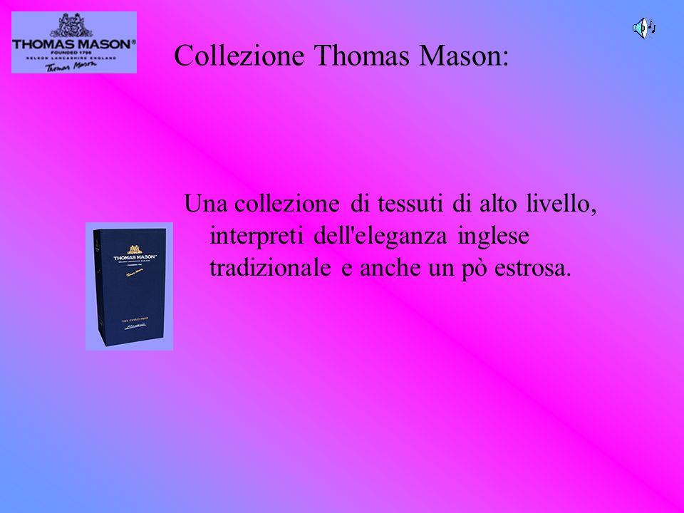 Collezione Thomas Mason: