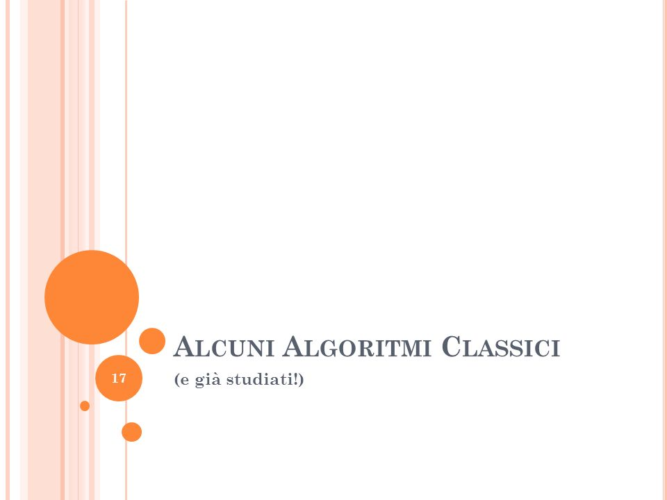 Alcuni Algoritmi Classici