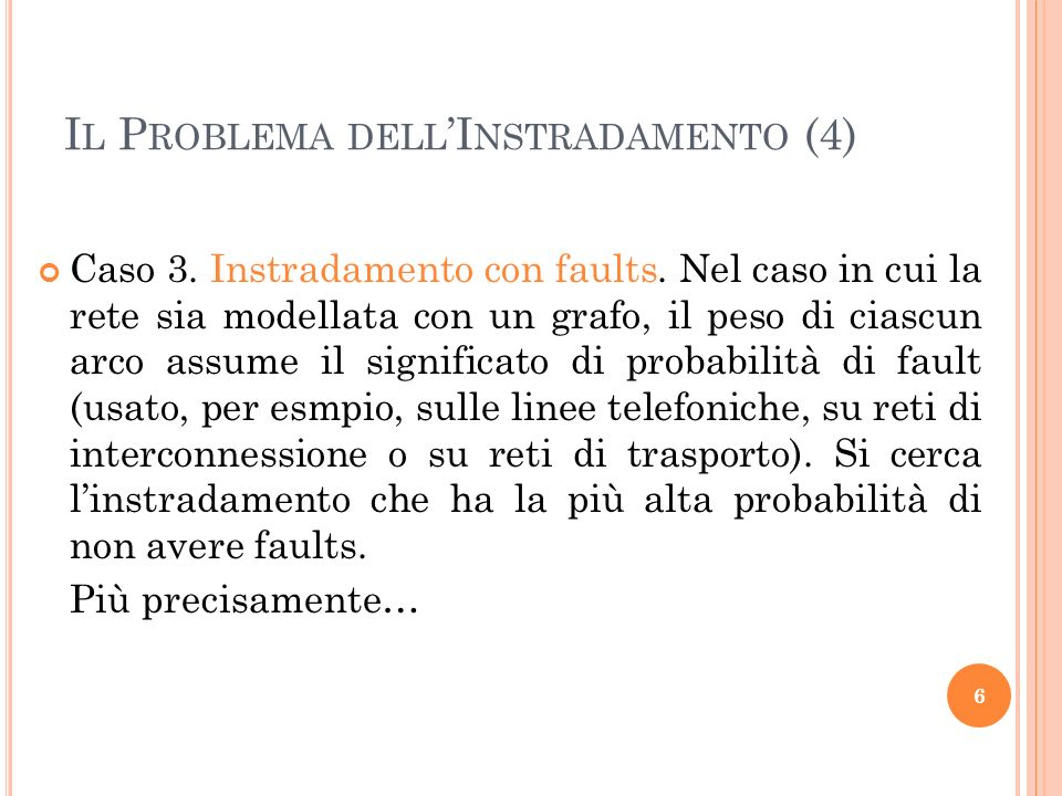 Il Problema dell'Instradamento (4)