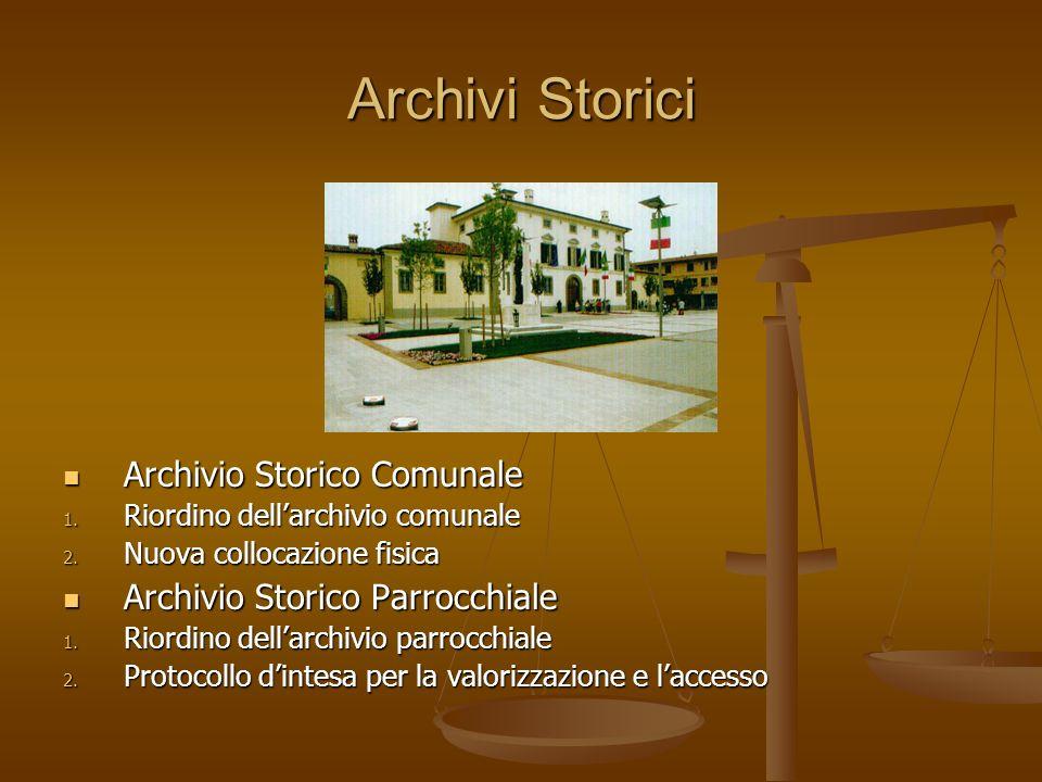 Archivi Storici Archivio Storico Comunale