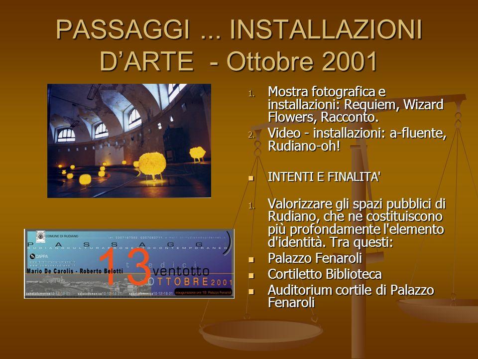 PASSAGGI ... INSTALLAZIONI D'ARTE - Ottobre 2001