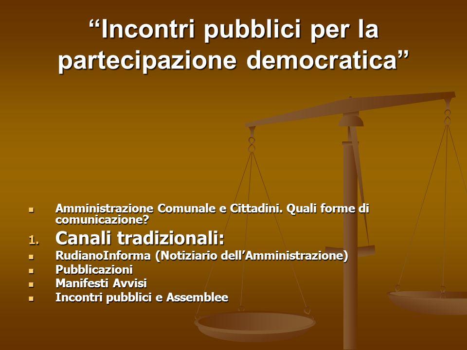 Incontri pubblici per la partecipazione democratica