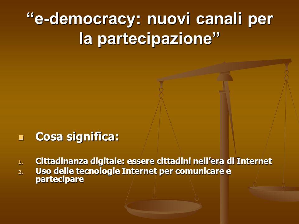 e-democracy: nuovi canali per la partecipazione